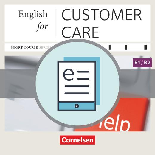 Short Course Series - English for Customer Care - Neue Ausgabe - Kursbuch als E-Book - B1/B2