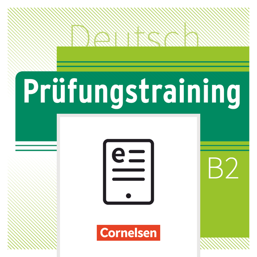 Prüfungstraining DaF - Goethe-Zertifikat B2 - Neubearbeitung - Übungsbuch als E-Book - B2