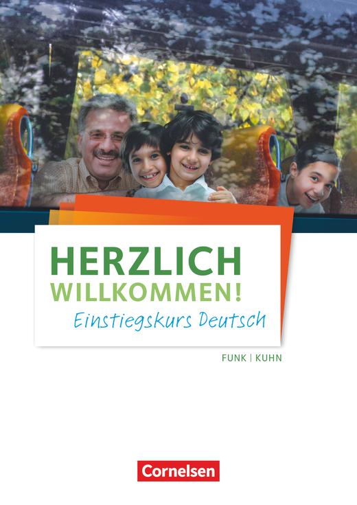 Herzlich willkommen! - Einstiegskurs Deutsch - Arbeitsheft