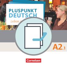 Pluspunkt Deutsch - Leben in Deutschland