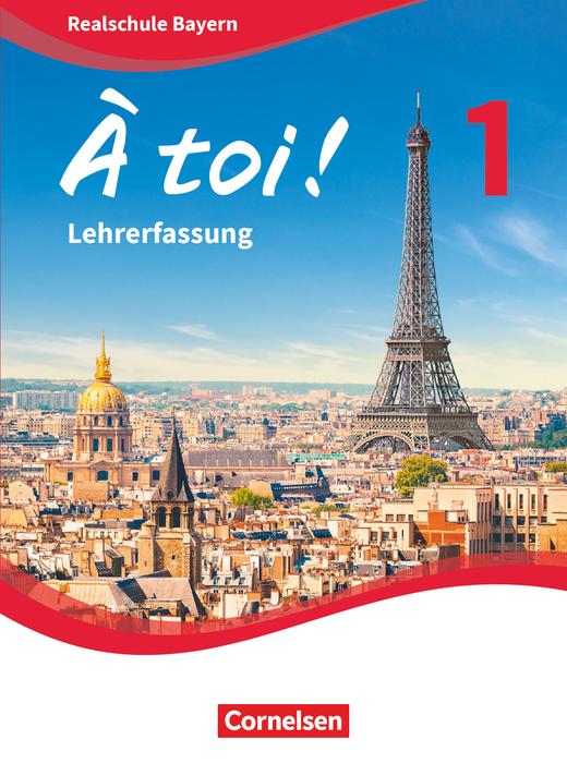 À toi ! - Schülerbuch - Lehrerfassung - Band 1