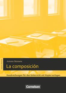 Espacios literarios - La composición - Handreichungen für den Unterricht - B1