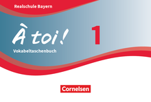 À toi ! - Vokabeltaschenbuch - Band 1