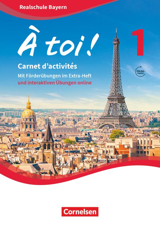À toi ! - Carnet d'activités mit interaktiven Übungen auf scook.de - Band 1
