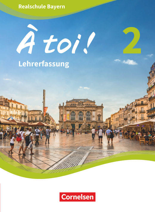 À toi ! - Schülerbuch - Lehrerfassung - Band 2