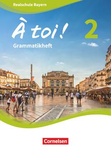 À toi ! - Grammatikheft - Band 2