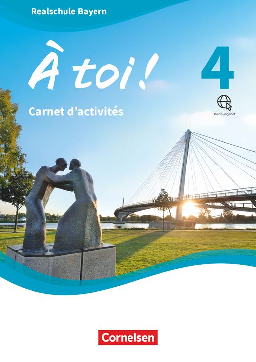 À toi ! - Carnet d'activités mit Audios online und eingelegtem Förderheft - Band 4