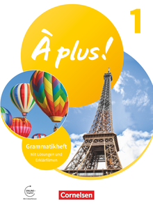 À plus ! Neubearbeitung - Grammatikheft mit Erklärfilmen - Band 1