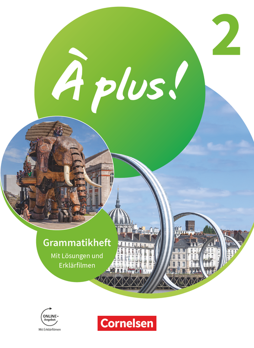 À plus ! Neubearbeitung - Grammatikheft mit Erklärfilmen - Band 2