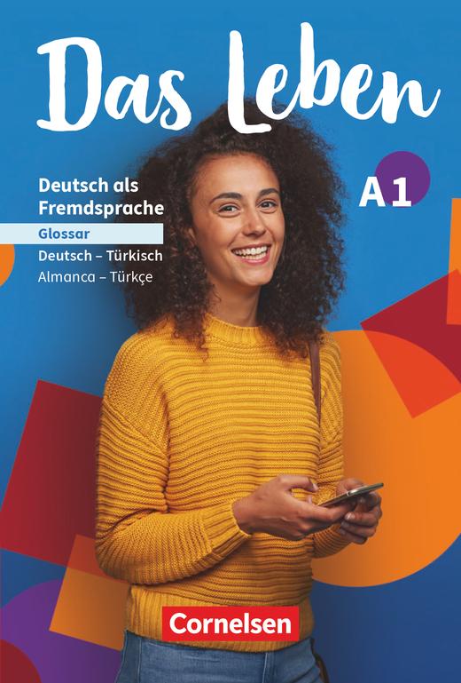 Das Leben - Glossar Deutsch-Türkisch - A1: Gesamtband