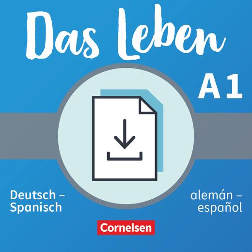 Das Leben - Glossar Deutsch-Spanisch als Download - A1: Gesamtband