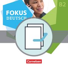 Fokus Deutsch - Erfolgreich in Alltag und Beruf B2 inkl. Brückenkurs B1+ - Kurs- und Übungsbücher als Paket (B2 und Brückenkurs B1+) - B1+/B2