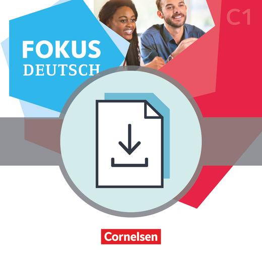 Fokus Deutsch - Erfolgreich in Alltag und Beruf - Modelltest telc C1 als PDF mit Audios als MP3-Dateien - C1