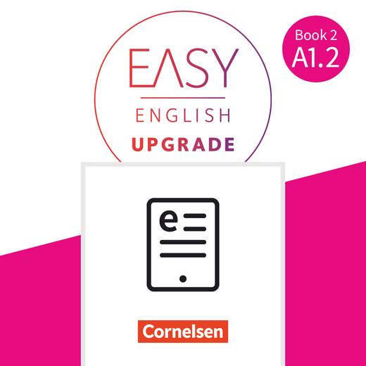 Easy English Upgrade - Coursebook als E-Book - Book 2: A1.2