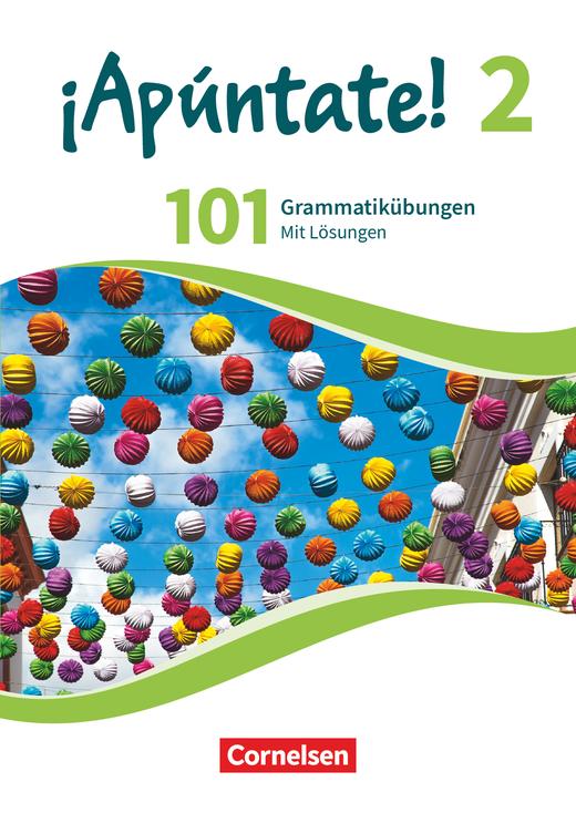¡Apúntate! - 101 Grammatikübungen - Band 2