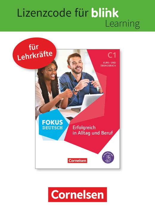 Fokus Deutsch - Erfolgreich in Alltag und Beruf - Kurs- und Übungsbuch als E-Book mit Audios und Videos - C1