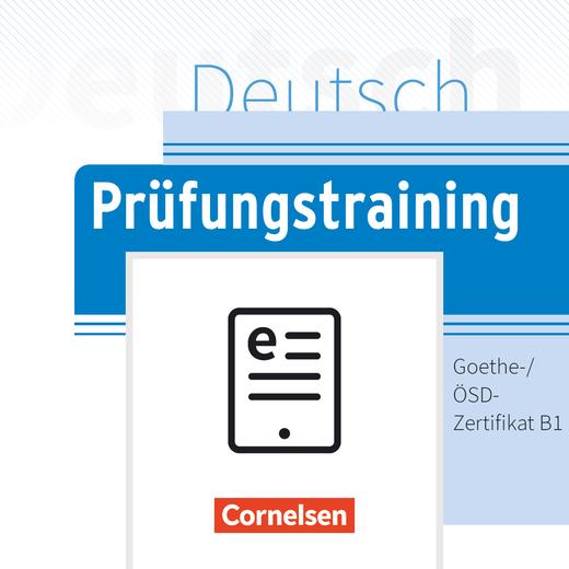 Prüfungstraining DaF - Goethe-/ÖSD-Zertifikat B1 - Übungsbuch als E-Book - B1