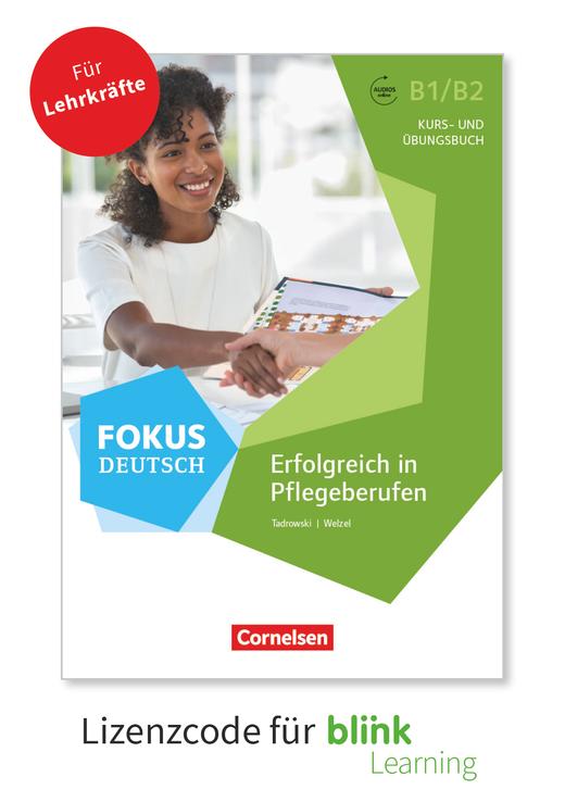 Fokus Deutsch - Erfolgreich in Pflegeberufen - Kurs- und Übungsbuch als E-Book mit Audios - B1/B2