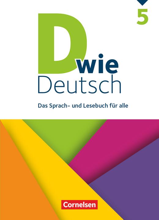 D wie Deutsch - Schülerbuch - 5. Schuljahr