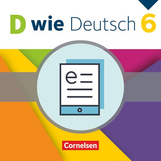 D wie Deutsch - Schülerbuch als E-Book - 6. Schuljahr