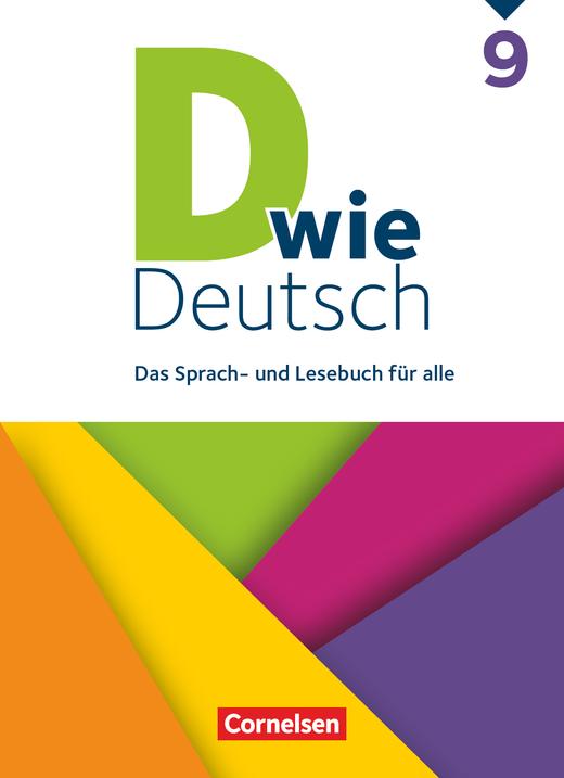 D wie Deutsch - Schülerbuch - 9. Schuljahr