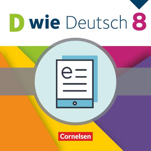 D wie Deutsch - Schülerbuch als E-Book - 8. Schuljahr