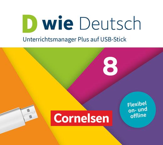 D wie Deutsch - Unterrichtsmanager Plus auf USB-Stick - 8. Schuljahr