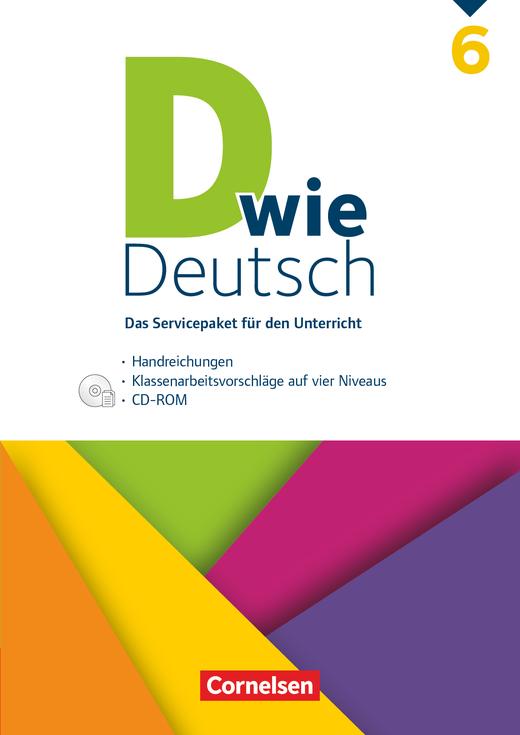 D wie Deutsch - Servicepaket - 6. Schuljahr