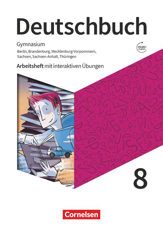 Deutschbuch Gymnasium - Arbeitsheft mit interaktiven Übungen auf scook.de - 8. Schuljahr