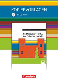 Cornelsen Literathek - Marquise von O... / Das Erdbeben von Chili - Empfohlen für das 10.-13. Schuljahr - Kopiervorlagen mit Lösungen und CD-ROM