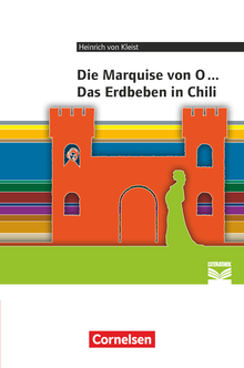 Cornelsen Literathek - Marquise von O... / Das Erdbeben von Chili - Empfohlen für das 10.-13. Schuljahr - Textausgabe