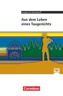 Cornelsen Literathek - Aus dem Leben eines Taugenichts - Empfohlen für das 10.-13. Schuljahr - Textausgabe