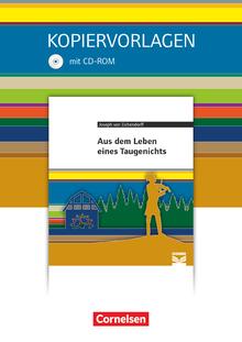 Cornelsen Literathek - Aus dem Leben eines Taugenichts - Empfohlen für das 10.-13. Schuljahr - Kopiervorlagen mit Lösungen und CD-ROM