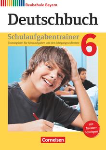 Deutschbuch - Schulaufgabentrainer mit Lösungen - 6. Jahrgangsstufe