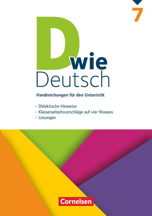 D wie Deutsch - Handreichungen für den Unterricht - 7. Schuljahr