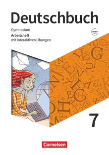 Deutschbuch Gymnasium - Arbeitsheft mit interaktiven Übungen auf scook.de - 7. Schuljahr