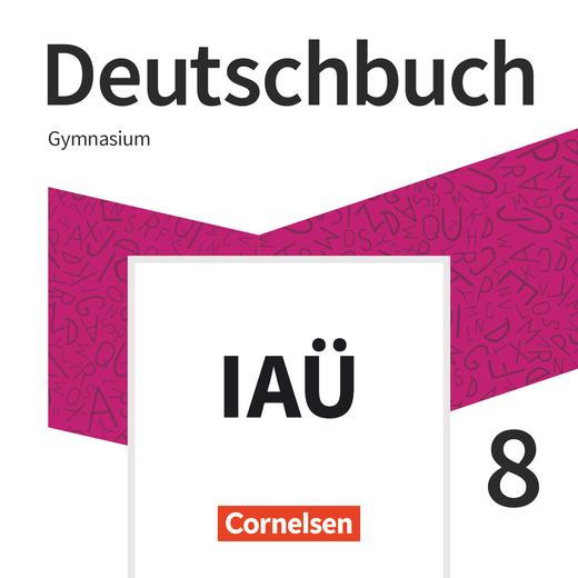 Deutschbuch Gymnasium - Interaktive Übungen als Ergänzung zum Arbeitsheft - 8. Schuljahr