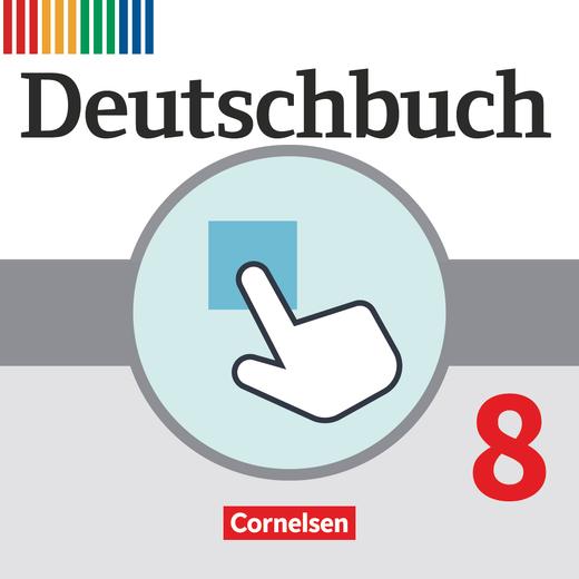 Deutschbuch Gymnasium - Interaktive Übungen als Ergänzung zum Arbeitsheft - 8. Jahrgangsstufe