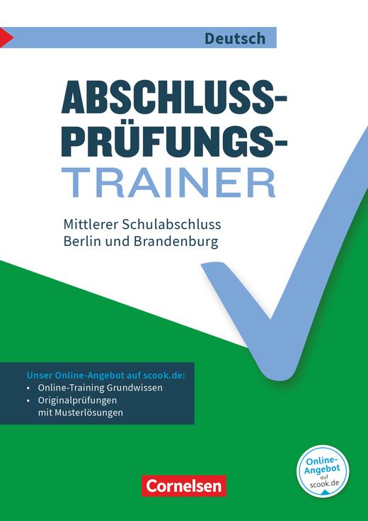 Abschlussprüfungstrainer Deutsch - Mittlerer Schulabschluss - Arbeitsheft mit Lösungen und Online-Training Grundwissen - 10. Schuljahr