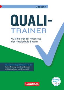 Abschlussprüfungstrainer Deutsch - Quali-Trainer - Qualifizierender Abschluss der Mittelschule - Arbeitsheft mit Lösungen und Online-Training Grundwissen - 9. Jahrgangsstufe