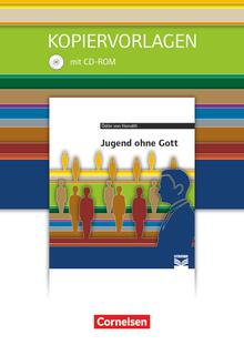 Cornelsen Literathek - Jugend ohne Gott - Empfohlen für das 10.-13. Schuljahr - Kopiervorlagen mit Lösungen und CD-ROM