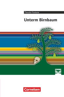 Cornelsen Literathek - Unterm Birnbaum - Empfohlen für das 8.-10. Schuljahr - Textausgabe