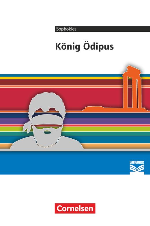 Cornelsen Literathek - König Ödipus - Empfohlen für das 10.-13. Schuljahr - Textausgabe
