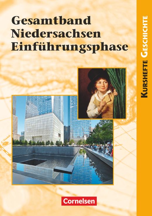 Kurshefte Geschichte - Gesamtband Niedersachsen Einführungsphase - Schülerbuch