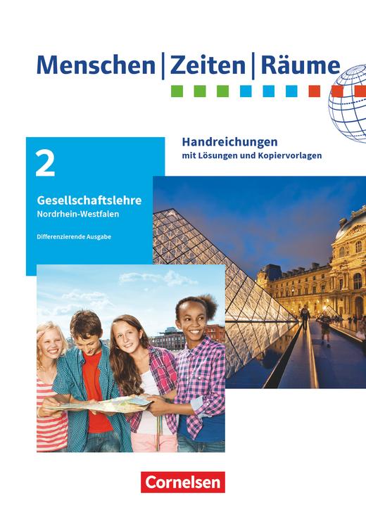 Menschen-Zeiten-Räume - Handreichungen für den Unterricht - 7./8. Schuljahr