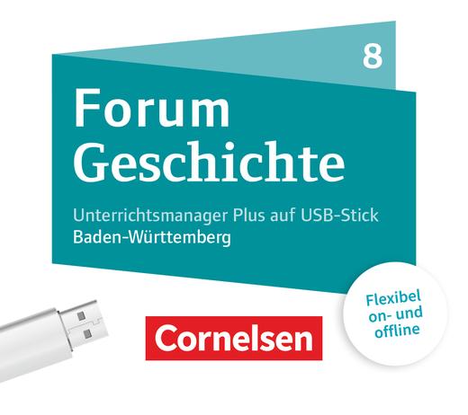 Forum Geschichte - Neue Ausgabe - Vom Zeitalter Napoleons bis zum Ende der Weimarer Republik - Unterrichtsmanager Plus auf USB-Stick - 8. Schuljahr
