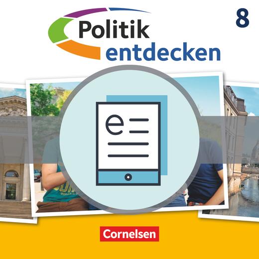 Politik entdecken - Schülerbuch als E-Book - 8. Schuljahr
