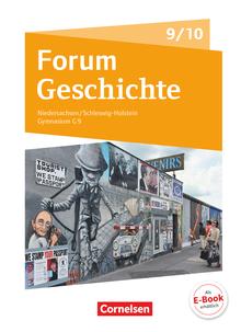 Forum Geschichte - Neue Ausgabe - Gymnasium Niedersachsen / Schleswig-Holstein - Ausgabe 2016