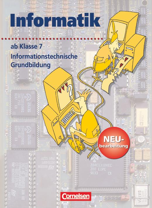 Informatik/ITG - Informationstechnische Grundbildung - Schülerbuch - Ab 7. Schuljahr