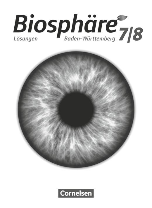 Biosphäre Sekundarstufe I - Lösungen zum Schülerbuch - 7./8. Schuljahr
